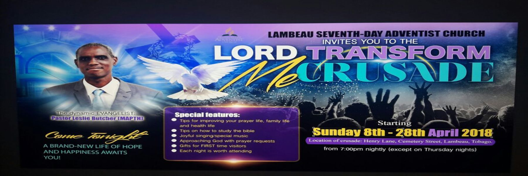 <strong>Lord Transform Me Crusade</strong>  	            <br/>Pastor Leslie Butcher